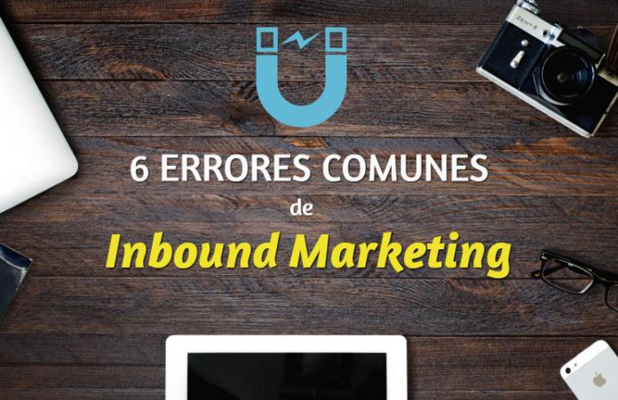 6 errores comunes de inbound marketing