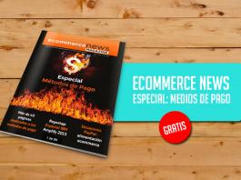 ecommerce-news-especial-medios-de-pagos