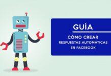 guia como crear respuestas automáticas en Facebook