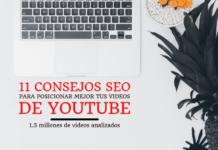 11 consejos SEO para videos en Youtube