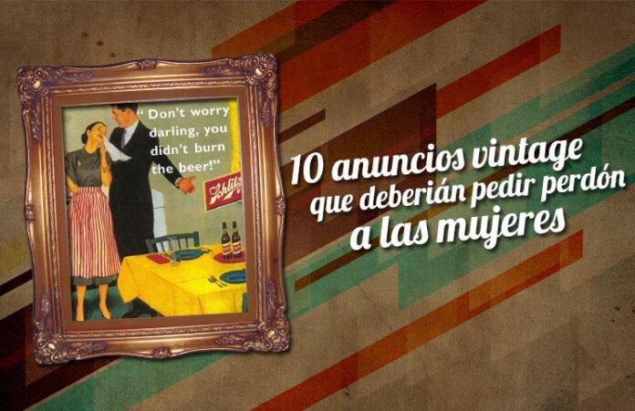 10-anuncios-vintage-que-deberian-pedir-perdon-a-las-mujeres