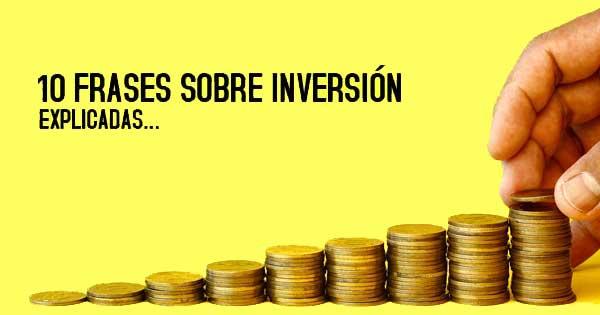 10 frases sobre inversion, explicadas