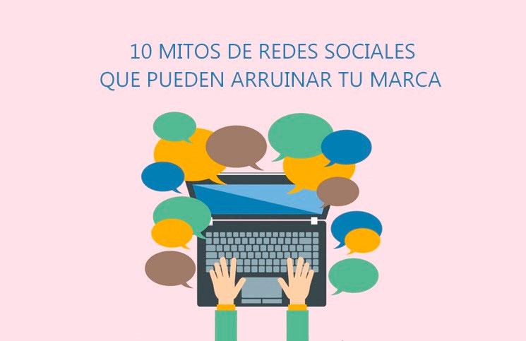 10-mitos-en-redes-sociales-que-pueden-arruinar-tu-marca