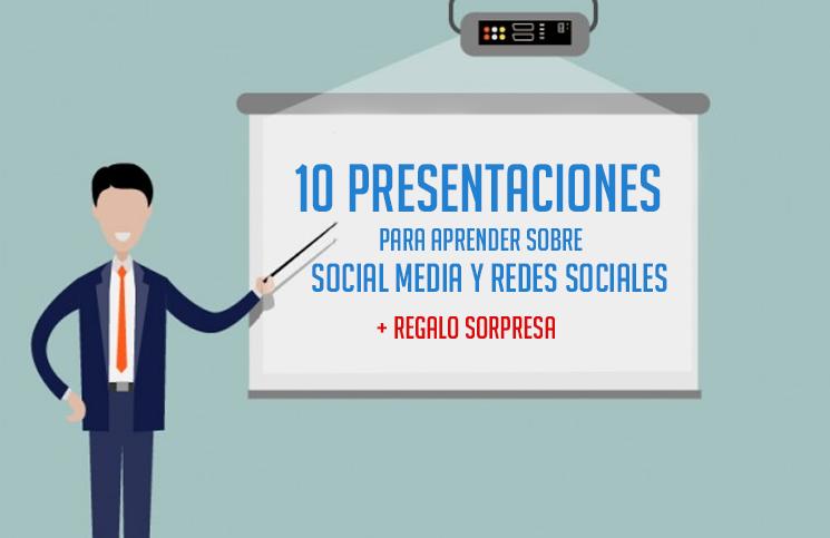 10 presentaciones para aprender sobre social media y redes sociales
