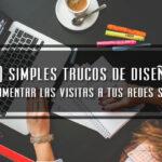 10-simples-trucos-de-diseños-para-aumentar-las-visitas-a-tus-redes-sociales
