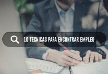 10 tecnicas para encontrar empleo