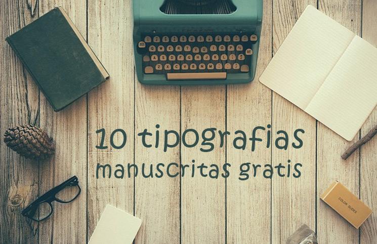 10 tipografias gratis manuscritas docallisme