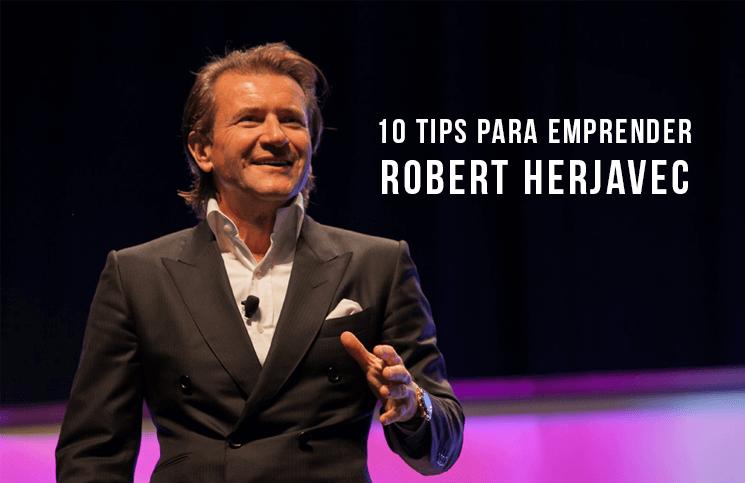 Top 10 de Tips para emprender de Robert Herjavec