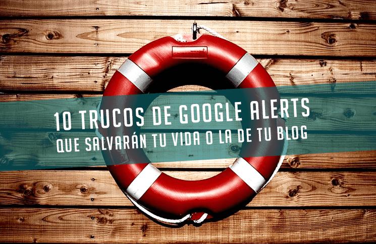 15 formas inteligentes de utilizar Google Alerts