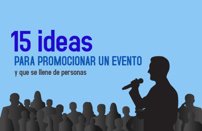 15 ideas promocionar un evento