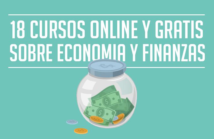 18 cursos online y gratis de Economía y Finanzas