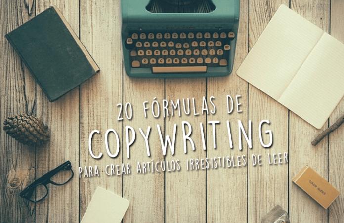 20-formulas-de-copywriting-para-crear-articulos-irresistibles-de-leer