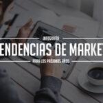 22-tendencias-de-marketing-para-los-proximos-años-mclanfranconi