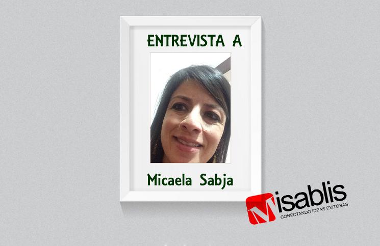 Entrevista a Micaela Sabja