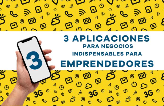 3 aplicaciones para negocios para emprendedores