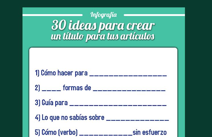 d5a347a6da04 30 ideas para crear un título para tus artículos   infografia ...