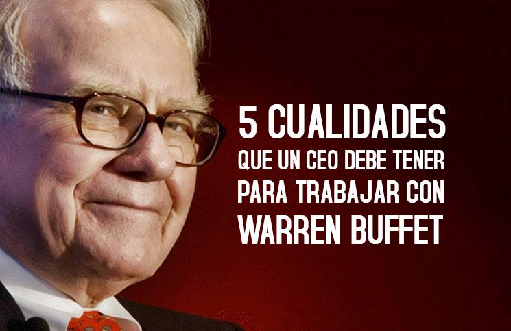 5-cualidades-que-un-CEO-debe-tener-para-trabajar-con-Warren-Buffet-Mclanfranconi-Bolivia