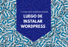 5 tareas tras instalar wordpress