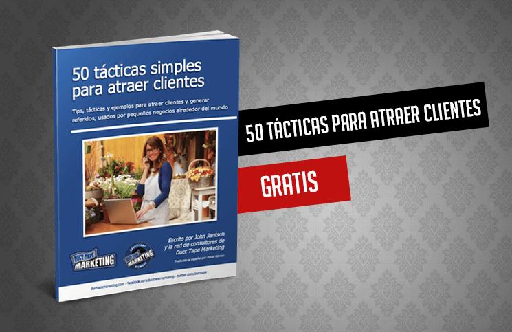 (eBook Gratis) 50 tácticas para atraer clientes de forma sencilla