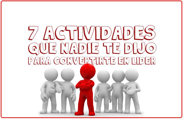 7-actividades-para-convertirse-en-lider-que-nadie-te-dijo