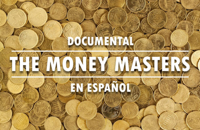Documental the money master en español