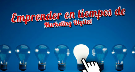 Emprender en la era digital