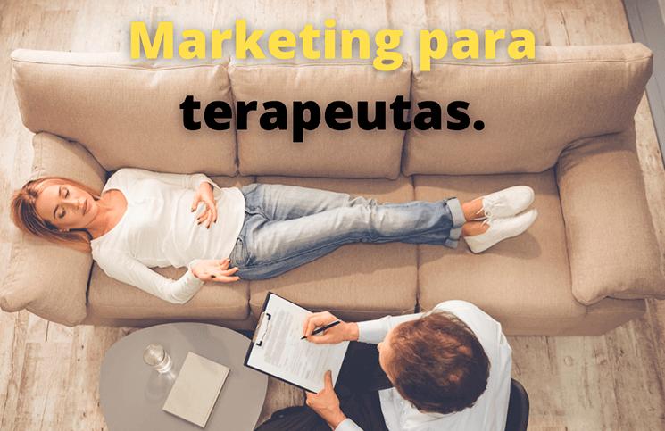 Los beneficios del marketing para terapeutas