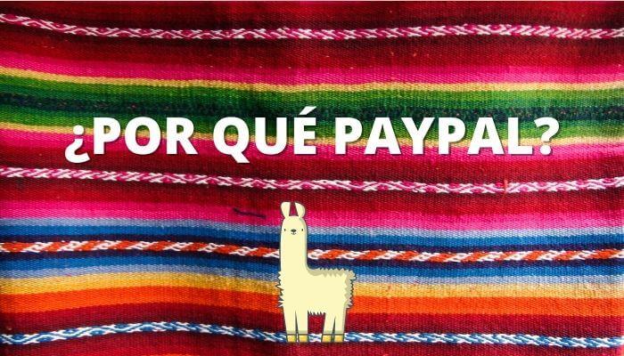 Por qué queremos paypal en bolivia