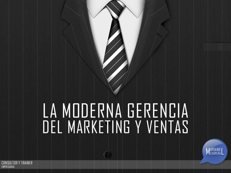 La moderna gerencia del marketing y las ventas
