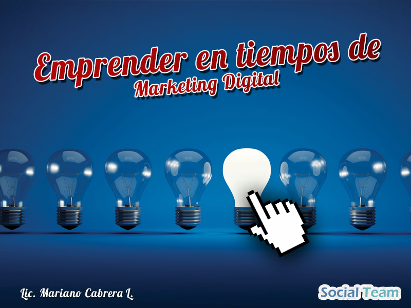Emprender en marketing digital