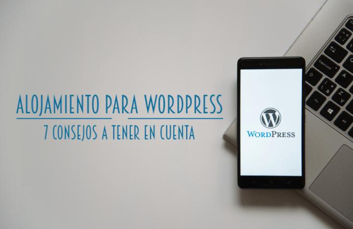 alojamiento para wordpress 7 consejos