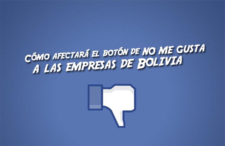 como-afectara-el-boton-de-no-me-gusta-a-las-empresas-de-bolivia