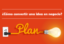 como convertir una idea en negocio