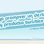 como-promover-un-destino-turistico-marketing-turistico