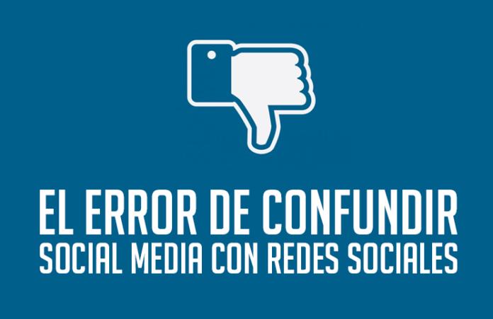 el-error-de-confudir-social-media-con-redes-sociales