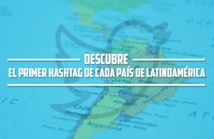 el-primer-hashtag-de-cada-pais-de-latinoamerica-mclanfranconi