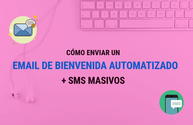 Mailify: Cómo enviar un email de bienvenida automatizado y optimizarlo con SMS masivos