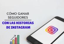 ganar seguidores con historias de Instagram