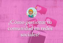 gestionar una comunidad en redes sociales