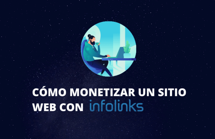 guia monetizar un sitio web con infolinks