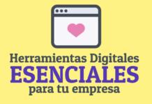 herramientas digitales esenciales para tu empresa