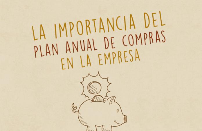 la-importancia-del-plan-anual-de-compras-en-la-empresa (1)