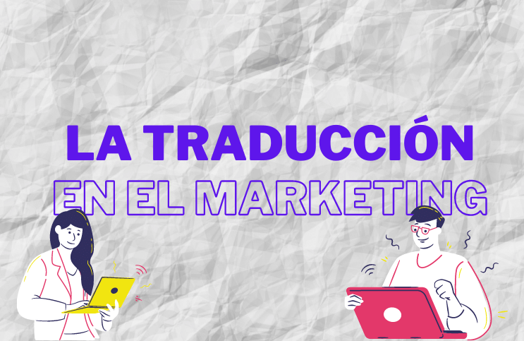 La traducción en el marketing