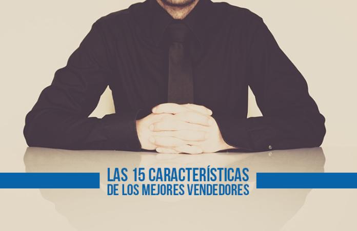 las-15-caracteristicas-de-los-mejores-vendedores