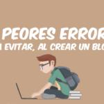 crear un blog errores a evitar