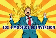 los 4 modelos de inversion explicados