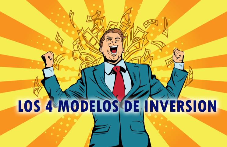 Los 4 modelos de inversión juntos + EJEMPLOS