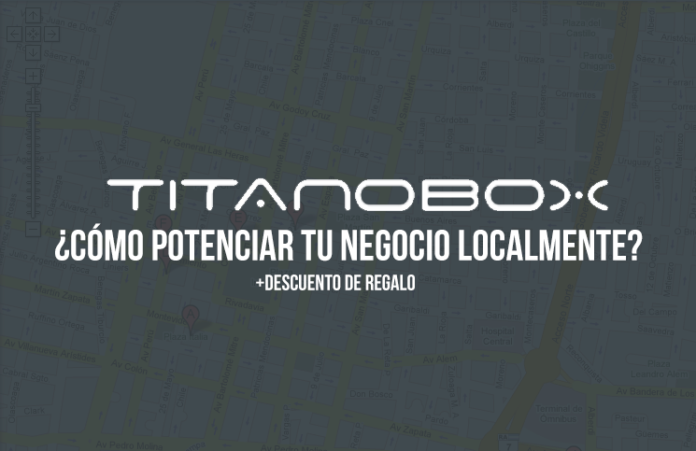 potenciar negocio local con titanobox