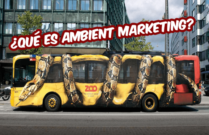 que es ambient marketing y como utilizarlo