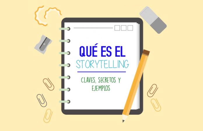 que es el storytelling claves secretos y ejemplos